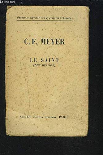 Le saint. par Meyer Conrad Ferdinand