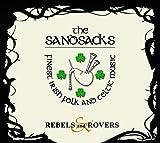 Anklicken zum Vergrößeren: The Sandsacks - Rebels & Rovers (Audio CD)