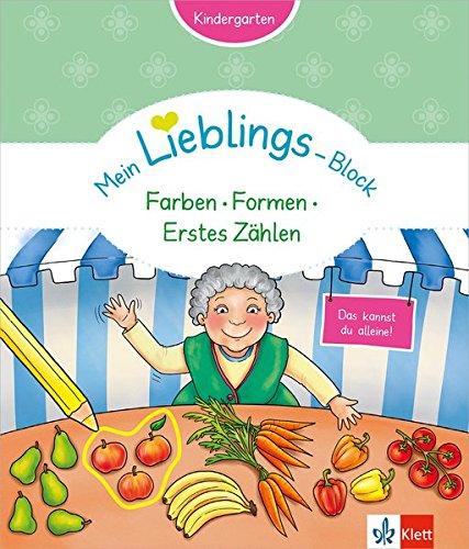 Klett Mein Lieblings-Block - Farben, Formen, Erstes Zählen. Kindergarten ab 3 Jahren. Das kannst du...