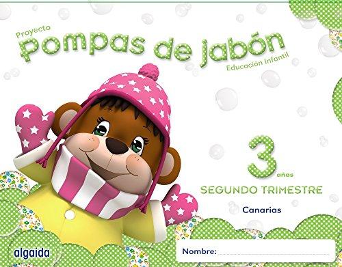 Pompas de jabón 3 años. 2º Trimestre. Proyecto Educación Infantil 2º ciclo - 9788490670385