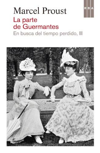 La parte de Guermantes (En busca del tiempo perdido) por Marcel Proust