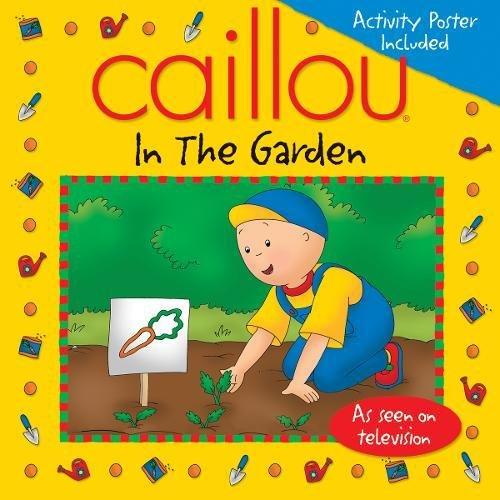 Caillou in the Garden