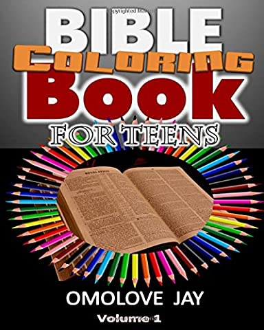 Bible Coloring Book For Teens: The Selected Bible Quote Coloring Book Based On The Diary Of A Neglected BIBLE With Bible Word Search On The 66 Books Of The Bible For Kids And Adult Volume 1.0!