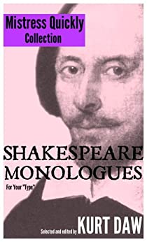 """10 Terrific Shakespeare Monologues for Mature Character Women: The """"Mistress Quickly"""" Collection (Shakespeare Monologues for Your """"Type"""" Book 13) (English Edition) par [Shakespeare, William]"""