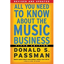 All You Need to Know About the Music Business: Fifth Edition by Donald S. Passman (2003-09-30)