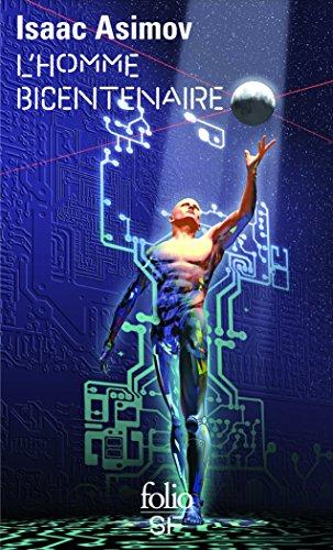 L'homme bicentenaire par Isaac Asimov