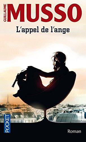 L'appel de l'ange | Musso, Guillaume (1974-....). Auteur
