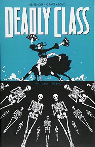 Deadly Class Volume 6 por Rick Remender