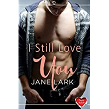 I Still Love You: (A Free New Adult Short Story)