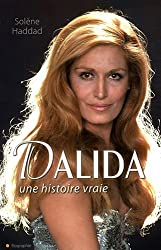 Dalida une histoire vraie