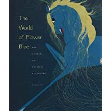 The World of Flower Blue: Pop Chalee: An Artistic Biography (Series Discoveries)