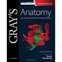 Gray's Anatomy, The Anatomical Basis of Clinical Practice, 41st Edition