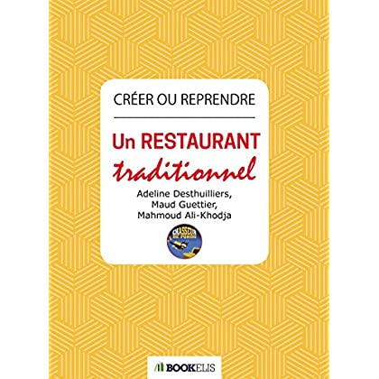Créer ou reprendre un restaurant traditionnel