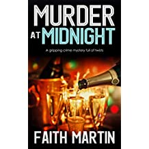 MURDER AT MIDNIGHT a gripping crime mystery full of twists (English Edition)