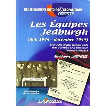 Les Equipes Jedburgh Juin 1944 Decembre 1944