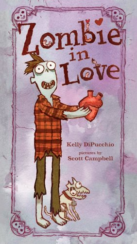 Zombie in Love por Kelly Dipucchio