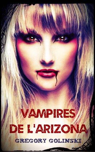 Vampires de l'Arizona par Gregory Golinski