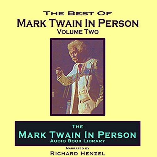 Mark Twain in Person, Vol. 2  Audiolibri