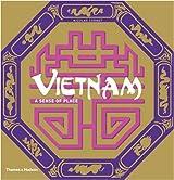 Vietnam: A Sense of Place