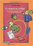 Le respect au collège. - Une initiative citoyenne ludique : lejeu de la politesse