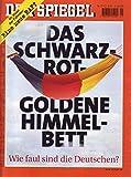 Der Spiegel Nr. 21/2001 21.05.2001 Das Schwarz-Rot-Goldene Himmelbett