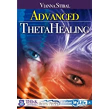 Advanced Thetahealing All That Is