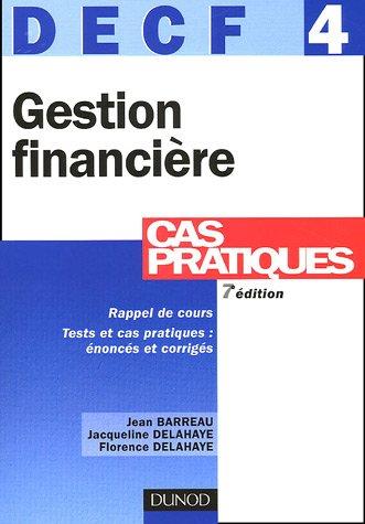 Gestion financière DECF 4 : Cas pratiques