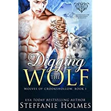 Digging the Wolf: a paranormal romance (Wolves of Crookshollow Book 1) (English Edition)