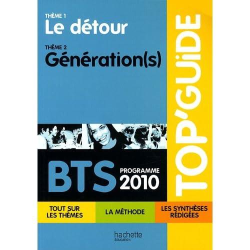 Programme 2010 BTS : Le détour/Génération(s)