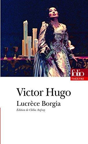 Lucrèce Borgia by Victor Hugo (2007-12-06) par Victor Hugo