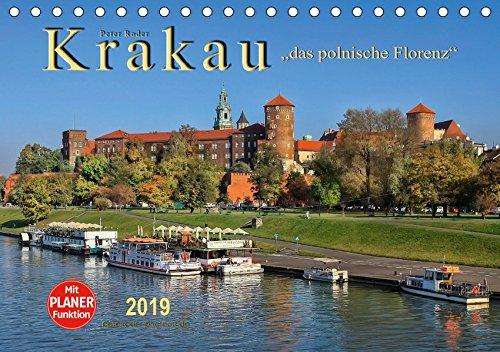 Krakau - das polnische Florenz (Tischkalender 2019 DIN A5 quer): Krakau, wunderschön und eine der Kulturhauptstädte Europas. (Geburtstagskalender, 14 Seiten ) (CALVENDO Orte)