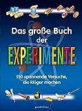 Das große Buch der Experimente -