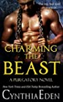 Charming The Beast (Purgatory Book 3)...