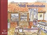 Telecharger Livres Les bonnes recettes du Midi toulousain (PDF,EPUB,MOBI) gratuits en Francaise