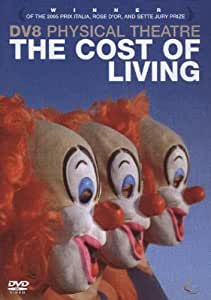 The Cost Of Living - DV8 Physical Theatre [UK Import]