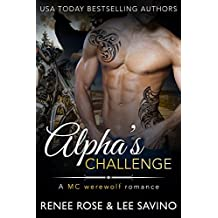 Alpha's Challenge: An MC Werewolf Romance (Bad Boy Alphas Book 4) (English Edition)