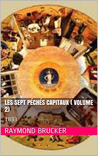 Les sept péchés capitaux ( volume 2): 1833