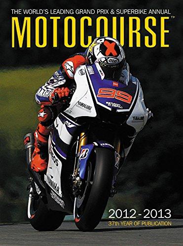 Motocourse Annual 2012: The World's Leading Grand Prix & Superbike Annual por Michael Scott