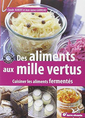 des-aliments-aux-mille-vertus-cuisiner-les-aliments-fermentes