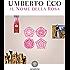 Il nome della rosa: Nuova edizione (Narratori italiani)