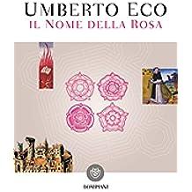 Il nome della rosa: Nuova edizione (Narratori italiani) (Italian Edition)