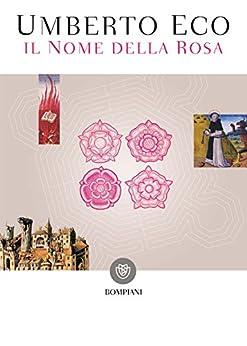 Il nome della rosa: Nuova edizione (Narratori italiani) di [Eco, Umberto]