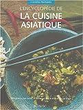 L'encyclopédie de la cuisine asiatique