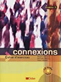 Connexions 3 : Cahier d'exercices with 1CD audio (French Edition) by Regine Merieux (2013-06-08)