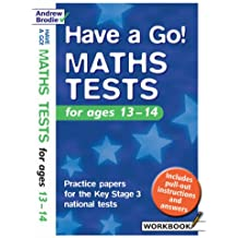 Have a Go Maths Tests: For Ages 13-14: Practice Papers for the Key Stage 3 National Tests (Have a Go Maths Tests)