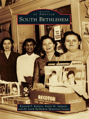 south-bethlehem-images-of-america-english-edition