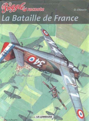 La bataille de France par Bernard Asso