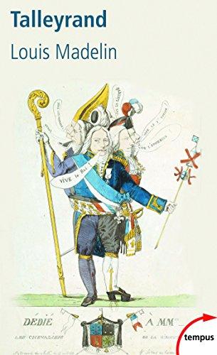 Talleyrand (TEMPUS t. 524) par Louis MADELIN