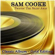 Twistin' the Night Away (Classic Album - Gold Edition)