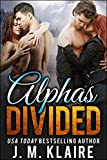 Alphas Divided